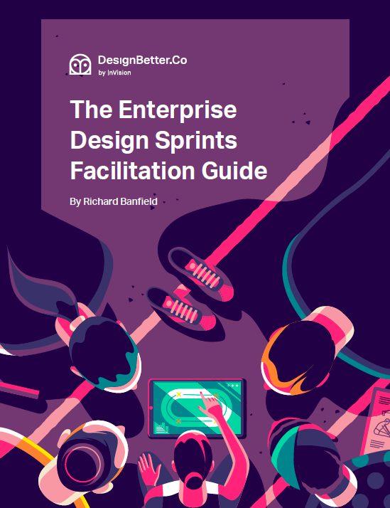 The Enterprise Design Sprints Facilitation Guide
