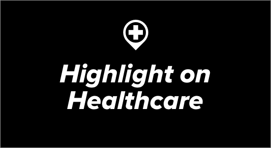 Highlight on Healthcare